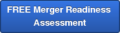 FREE Merger Readiness  Assessment